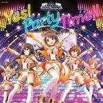 【デレステ】Yes! Party Time!!のCD発売が決定!ジャケット画像も公開!